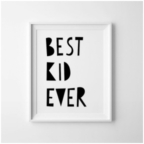 "Mini Learners plakatas ""Best Kid Ever"""