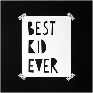 """Mini Learners plakatas """"Best Kid Ever"""" 2"""